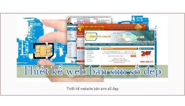thiết kế web sim số đẹp giá rẻ chuyên nghiệp chuẩn Seo tại TpHCM